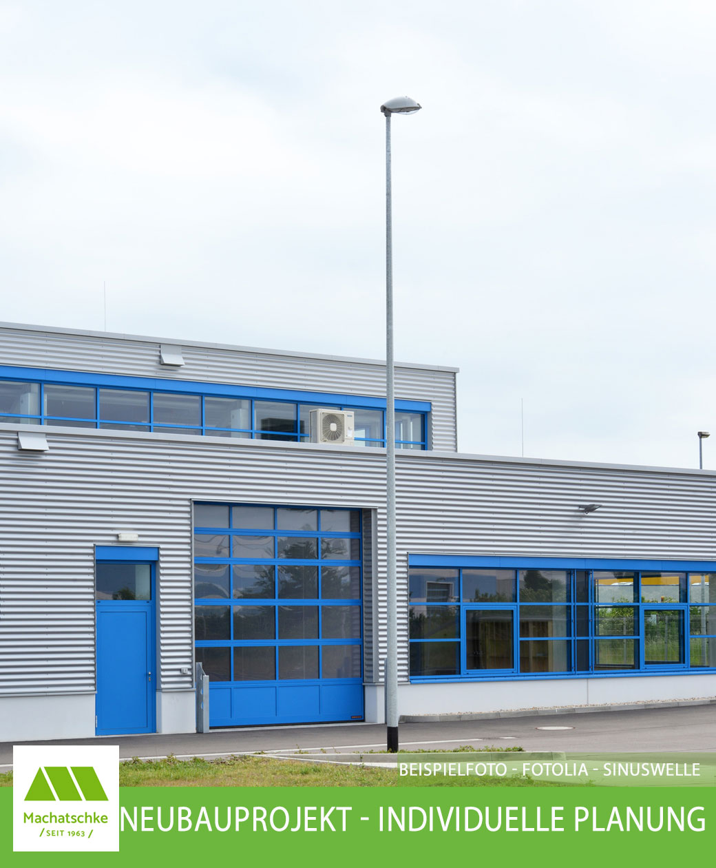 Neubauprojekt - Individuelle Planung - Lager- Produktionsfläche - Bürofläche